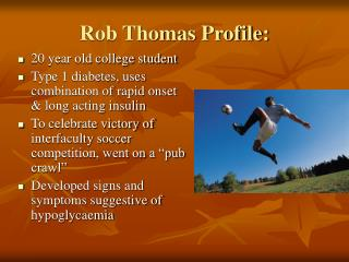 Rob Thomas Profile: