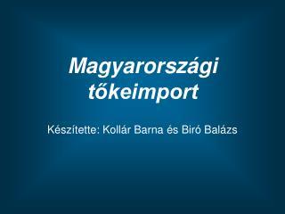Magyarországi tőkeimport