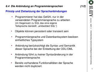 6.4  Die Anbindung an Programmiersprachen (1/2)