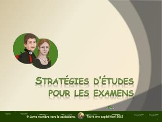 Stratégies d'études  pour les examens