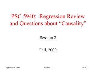 """PSC 5940:  Regression Review and Questions about """"Causality"""""""