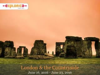 London & the Countryside June 16, 2016 - June 23, 2016