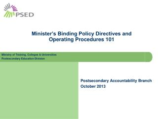 Minister's Binding Policy Directives and  Operating Procedures 101