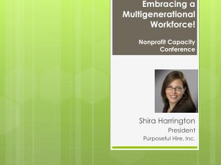 Embracing a Multigenerational Workforce! Nonprofit Capacity Conference