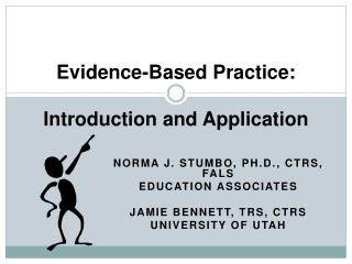 Evidence-Based Practice: Introduction and Application