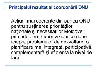 Principalul rezultat al coordonării ONU