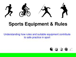 Sports Equipment & Rules
