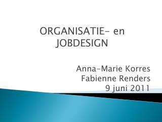 Anna-Marie Korres Fabienne Renders 9 juni 2011
