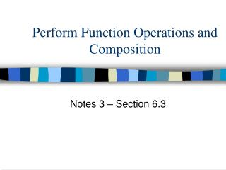 Perform Function Operations and Composition