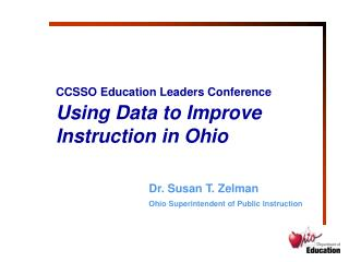 CCSSO Education Leaders Conference Using Data to Improve Instruction in Ohio