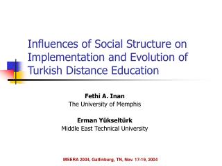 Influences of Social Structure on Implementation and Evolution of Turkish Distance Education