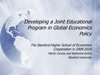 Developing a Joint Educational Program in Global Economics Policy