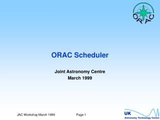 ORAC Scheduler
