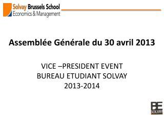 Assemblée Générale du 30 avril 2013