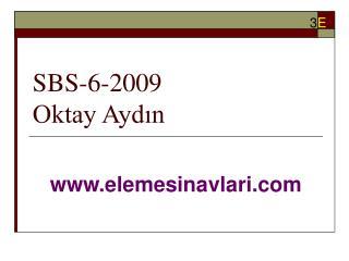 SBS-6-2009 Oktay Aydın