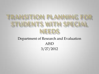 Transition Planning for Students with Special Needs