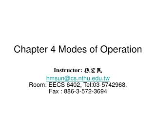 Chapter 4 Modes of Operation