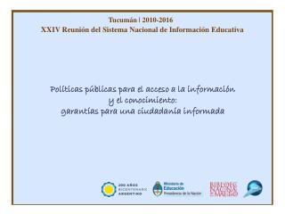 XXIV Reunión del Sistema Nacional de Información Educativa
