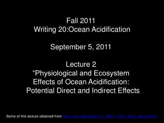 Fall 2011  Writing 20:Ocean Acidification September 5, 2011 Lecture 2