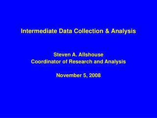 Intermediate Data Collection & Analysis