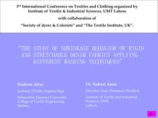 THE STUDY OF SHRINKAGE BEHAVIOR OF RIGID AND STRETCHABLE DENIM FABRICS APPLYING DIFFERENT WASHING TECHNIQUES