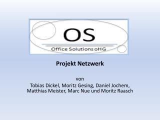 Projekt Netzwerk  von