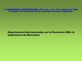 Experiencias Internacionales en la Promoción DEL: la experiencia de Barcelona