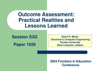 Outcome Assessment: Practical Realities and Lessons Learned