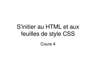 S'initier au HTML et aux feuilles de style CSS