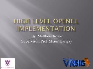 High Level OpenCL Implementation