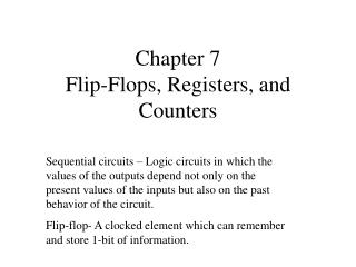 Chapter 7 Flip-Flops, Registers, and Counters