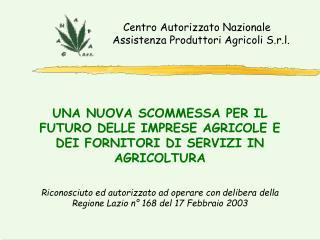 Centro Autorizzato Nazionale Assistenza Produttori Agricoli S.r.l.