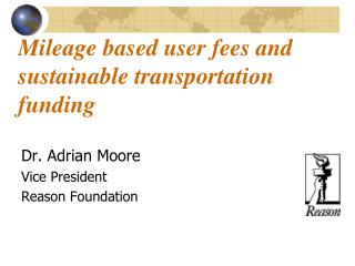Mileage based user fees and sustainable transportation funding