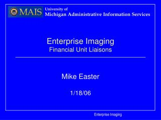 Enterprise Imaging Financial Unit Liaisons