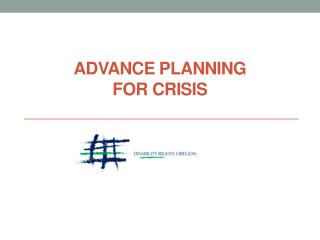 ADVANCE PLANNING  FOR  CRISIS