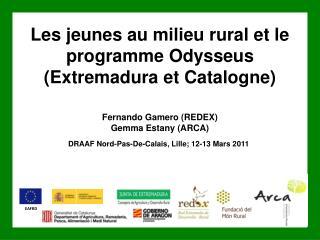 Les jeunes au milieu rural et le programme  Odysseus (Extremadura et Catalogne)
