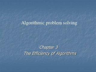 Chapter 3   The Efficiency of Algorithms