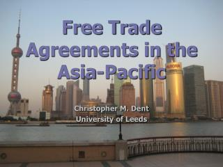 Free Trade Agreements in the Asia-Pacific