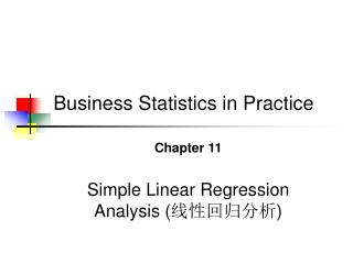Chapter 11 Simple Linear Regression Analysis ( 线性回归分析 )