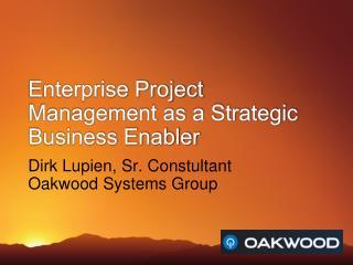 Enterprise Project Management as a Strategic Business Enabler
