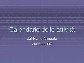 Calendario delle attivit�