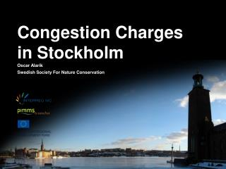 Congestion Charges in Stockholm