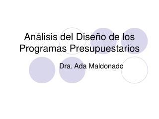 Análisis del Diseño de los Programas Presupuestarios