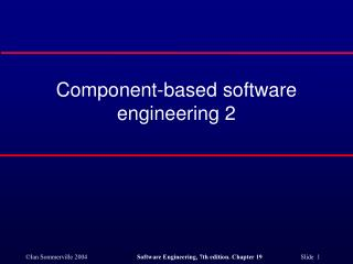 Component-based software engineering 2