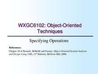 WXGC6102: Object-Oriented Techniques