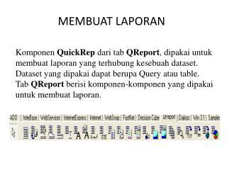MEMBUAT LAPORAN