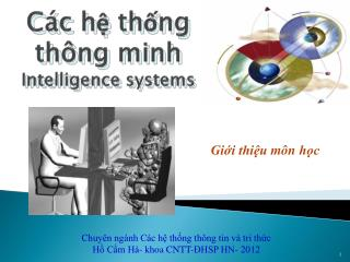 C�c h? th?ng th�ng  minh Intelligence systems