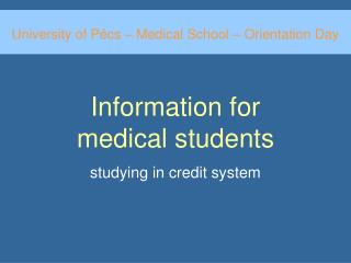 Information for  medical students