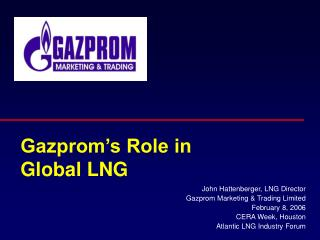 Gazprom's Role in Global LNG