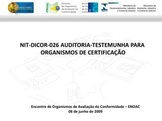 Encontro de Organismos de Avaliação da Conformidade – ENOAC 08 de junho de 2009